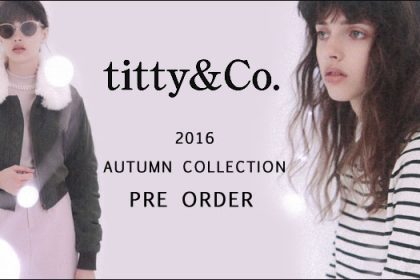 【titty&co】2016 AUTUMN最新作♡