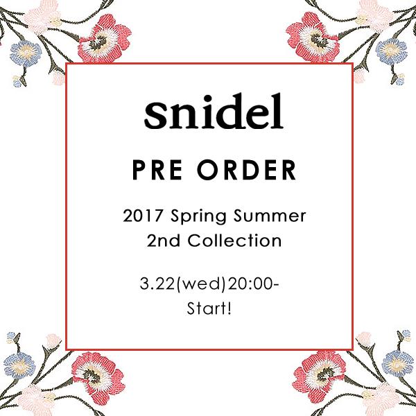 スナイデル♥2nd collection プレオーダー始まります♥