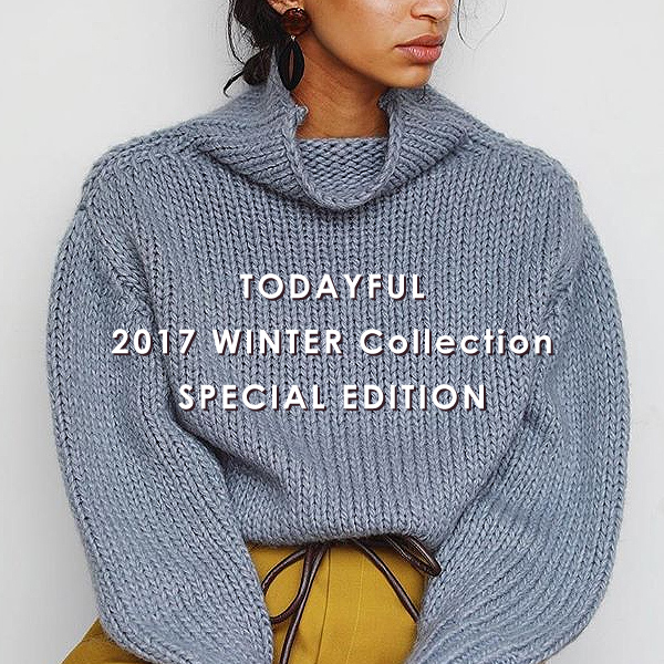 todayful winterコレクションスペシャル企画♥